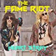 The Fame Riot - Live in Concert