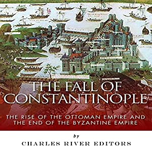 The Fall of Constantinople Audiobook