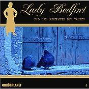 Das Geheimnis der Tauben (Lady Bedfort 9) | John Beckmann, Michael Eickhorst, Dennis Rohling