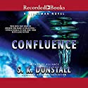 Confluence Audiobook by S. K. Dunstall Narrated by Brian Hutchison