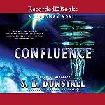 Confluence | S. K. Dunstall