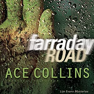 Farraday Road: Lije Evans Mysteries | [Ace Collins]