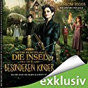 Die Insel der besonderen Kinder (Miss Peregrine 1) Audiobook by Ransom Riggs Narrated by Simon Jäger