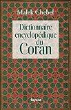 Dictionnaire encyclop�dique du Coran (Religieux)