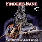 Finder's Bane: Forgotten Realms: Lost Gods, Book 1 (       UNABRIDGED) by Jeff Grubb, Kate Novak Narrated by Nicole Greevy