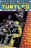 img - for Teenage Mutant Ninja Turtles Volume 9: Monsters, Misfits, and Madmen book / textbook / text book