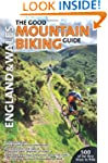 The Good Mountain Biking Guide: Engla...