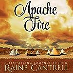 Apache Fire | Raine Cantrell