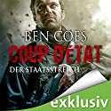 Coup D'État: Der Staatsstreich Audiobook by Ben Coes Narrated by Olaf Pessler