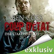 Coup D'État: Der Staatsstreich | Ben Coes
