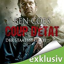 Coup D'État: Der Staatsstreich Hörbuch von Ben Coes Gesprochen von: Olaf Pessler