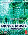 Dance Music Manual: Tools, Toys and T...