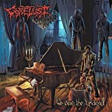 We Are The Undead by Gorelust (2015)