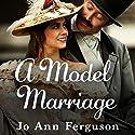 A Model Marriage Audiobook by Jo Ann Ferguson Narrated by Lynne Jensen