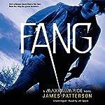 Fang: A Maximum Ride Novel   James Patterson