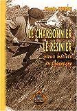 echange, troc Claude Courau - Charbonnier, le Resinier Vieux Metiers..