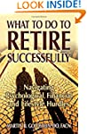 What to Do to Retire Successfully: Na...
