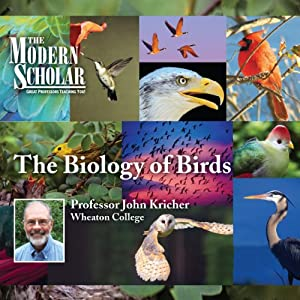 The Modern Scholar: The Biology of Birds Lecture