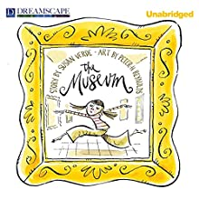 The Museum (       UNABRIDGED) by Susan Verde Narrated by Elizabeth Cottle