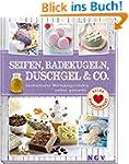 Seifen, Badekugeln, Duschgel & Co.: Z...