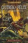 Gotrek et Felix : Omnibus tome 2 (T4 à T6) par King