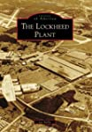 The Lockheed Plant (Images of America...