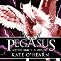 Pegasus and the Fight for Olympus Audiobook by Kate O'Hearn Narrated by Jane Perry