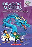 img - for Dragon Masters #3: Secret of the Water Dragon (A Branches Book) book / textbook / text book