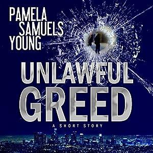 Unlawful Greed Audiobook