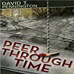Peer Through Time | David T. Pennington