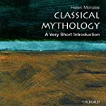 Classical Mythology: A Very Short Introduction | Helen Morales