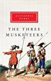 Alexandre Dumas The Three Musketeers (Everyman's Library Classics)