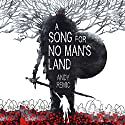 A Song for No Man's Land Audiobook by Andy Remic Narrated by Tim Gerard Reynolds