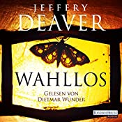 Wahllos (Kathryn Dance 4) | Jeffery Deaver