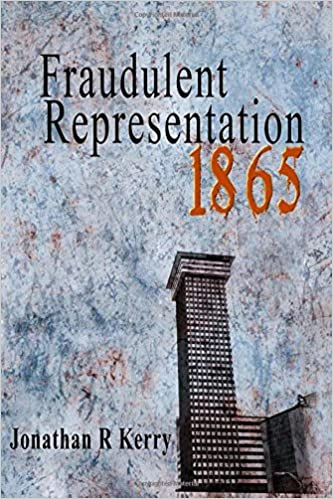 Fraudulent Representation: 1865 (Volume 2)