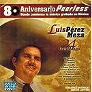 Luis Perez Meza (80 Aniversario 24 Inolvidables)