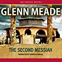The Second Messiah (       UNABRIDGED) by Glenn Meade Narrated by George Guidall