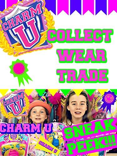 Charm U Sneak Peek - Fun New Collectible Charms to Wear and Trade