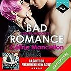 Bad Romance - Cœurs indociles suivi d'un entretien avec l'auteure (Bad Romance 2) | Livre audio Auteur(s) : Céline Mancellon Narrateur(s) : Manon Jomain