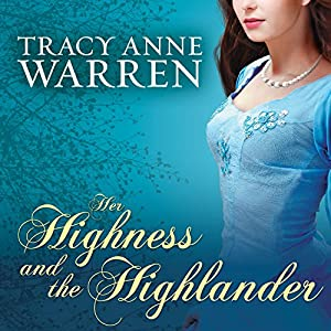 Her Highness and the Highlander Audiobook