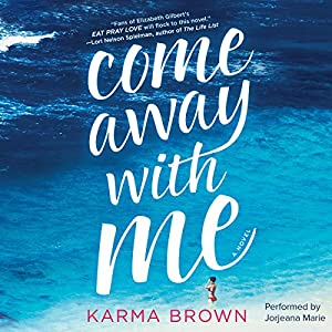 Come Away with Me Audiobook