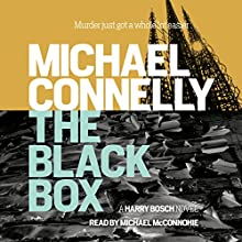 The Black Box | Livre audio Auteur(s) : Michael Connelly Narrateur(s) : Michael McConnohie