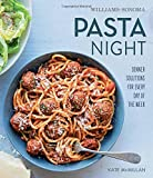 Pasta Night (Williams-Sonoma)