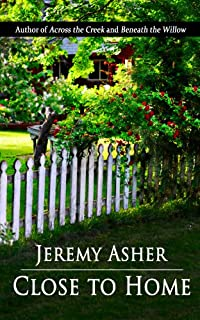 (FREE on 6/4) Close To Home by Jeremy Asher - http://eBooksHabit.com