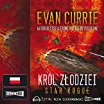 Król zlodziei (Star Rogue 1) | Evan Currie