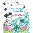 I Know the River Loves Me: Yo sé que el río me ama (English and Spanish Edition)