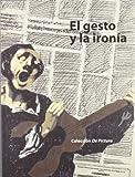 Gesto y la ironía, El (8415274807) by Bozal, Valeriano