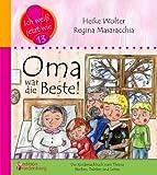 Image of Oma war die Beste! Das Kindersachbuch zum Thema Sterben, Trösten und Leben