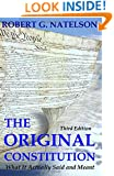 The Original Constitution: What It Actually Said and Meant