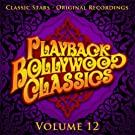 Playback Bollywood Classics, Vol. 12